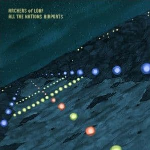 Archers Of Loaf<br>All The Nations Airports <br>2CD, DL